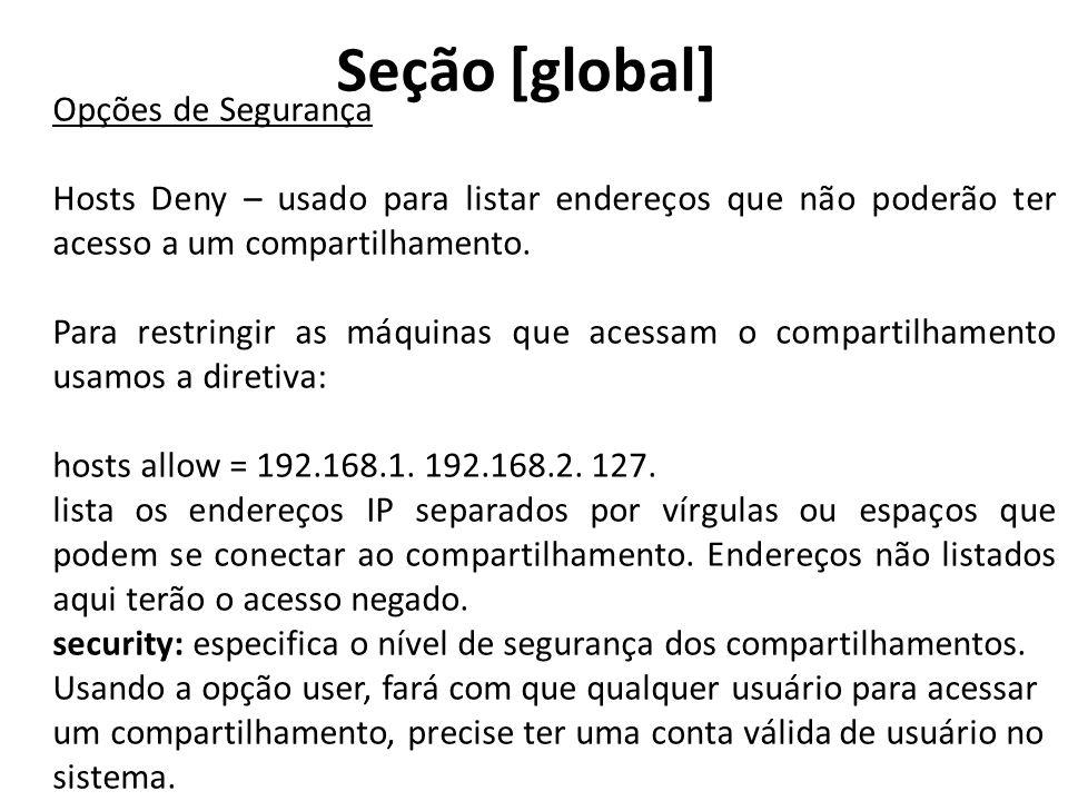 Seção [global] Opções de Segurança